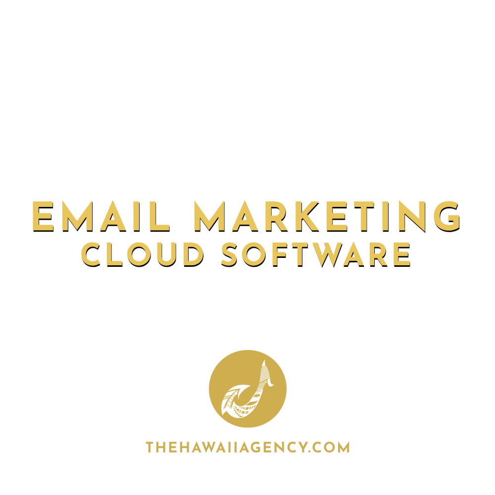 Email Marketing The Hawaii Agency